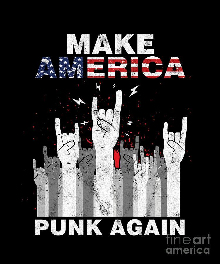 Make America Punk Again Metalcore Hard Rock Music Lovers Blues Funk Band  Gift