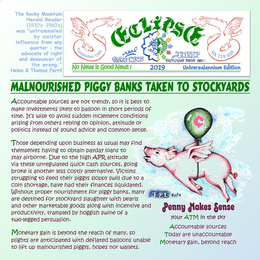 Malnourished Piggy Banks by Dawn Sperry