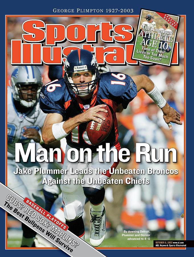 Man On The Run Jake Plummer Leads The Unbeaten Broncos Sports Illustrated Cover Photograph by Sports Illustrated