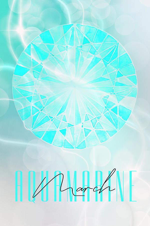 Contemporary Mixed Media - March Birthstone - Aquamarine by Amanda Lakey