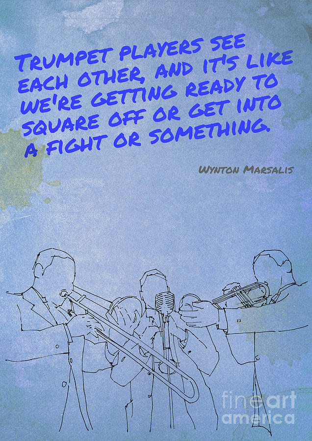 Marsalys Inspirational Quote, Original Jazz Quote,gift For Musicians Drawing