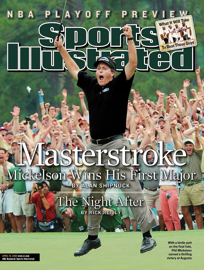 Masterstroke Mickelson Wins His First Major Sports Illustrated Cover Photograph by Sports Illustrated