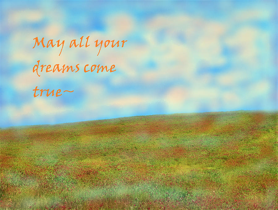 May All Your Dreams Come True by Angela Davies