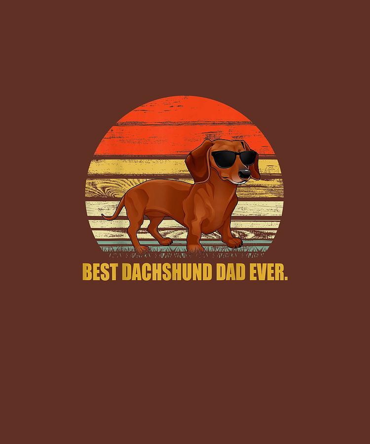 Mens Digital Art - Mens Vintage Dachshund Dad T-shirt - Best Wiener Dad Ever by Unique Tees