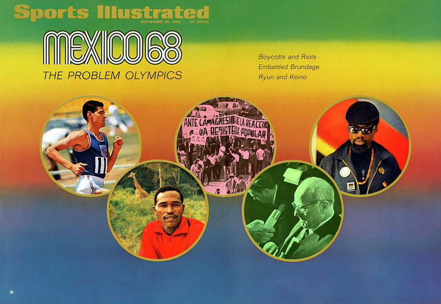 Mexico 68, The Problem Olympics Boycotts And Riots Sports Illustrated Cover Photograph by Sports Illustrated