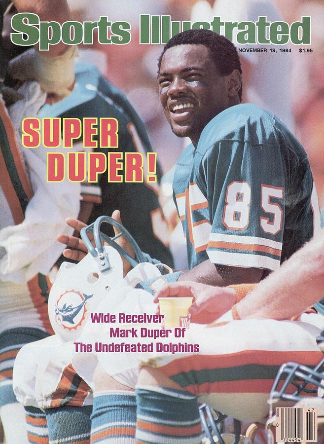 Miami Dolphins Mark Duper... Sports Illustrated Cover Photograph by Sports Illustrated