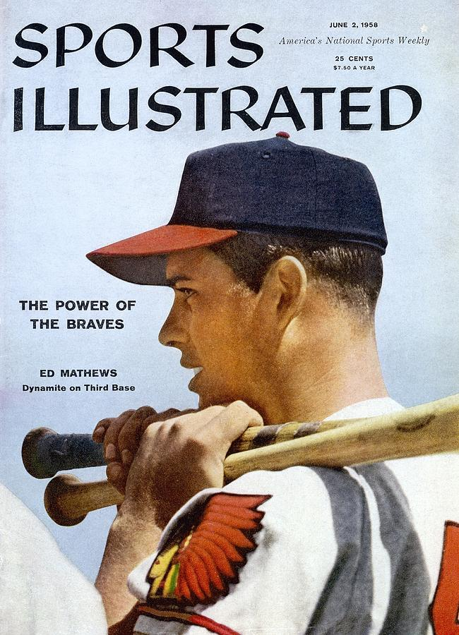 Milwaukee Braves Eddie Mathews Sports Illustrated Cover Photograph by Sports Illustrated