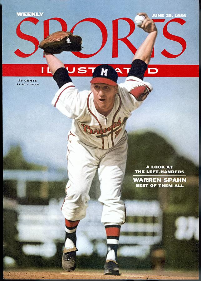 Milwaukee Braves Warren Spahn... Sports Illustrated Cover Photograph by Sports Illustrated