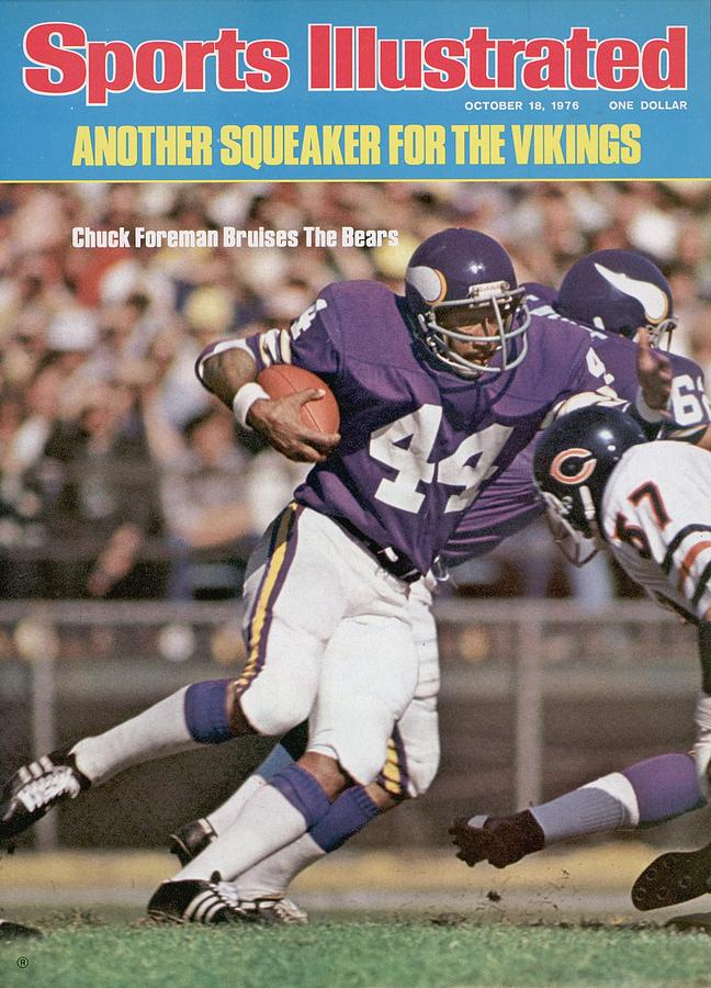 Minnesota Vikings Chuck Foreman... Sports Illustrated Cover Photograph by Sports Illustrated