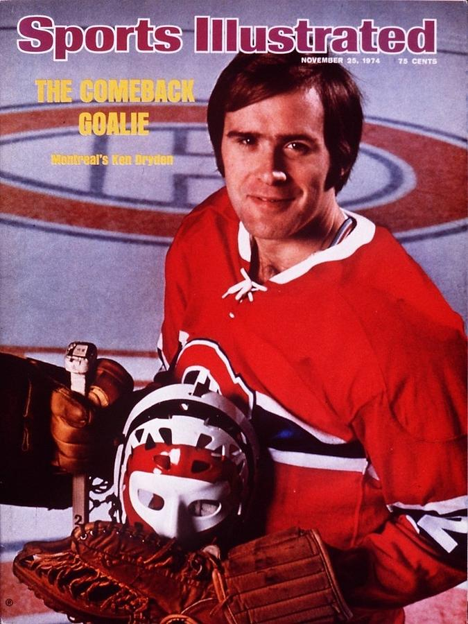Montreal Canadiens Goalie Ken Dryden Sports Illustrated Cover Photograph by Sports Illustrated