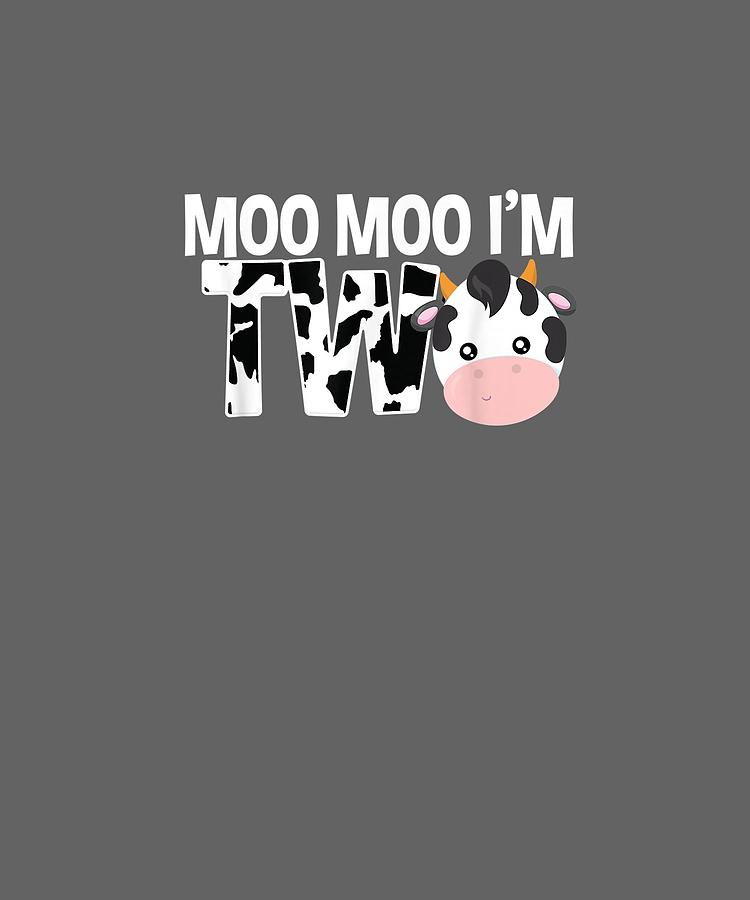 Moo Digital Art - Moo Moo Im Two 2nd Birthday Funny Cow Sounds Toddler Tee by Unique Tees