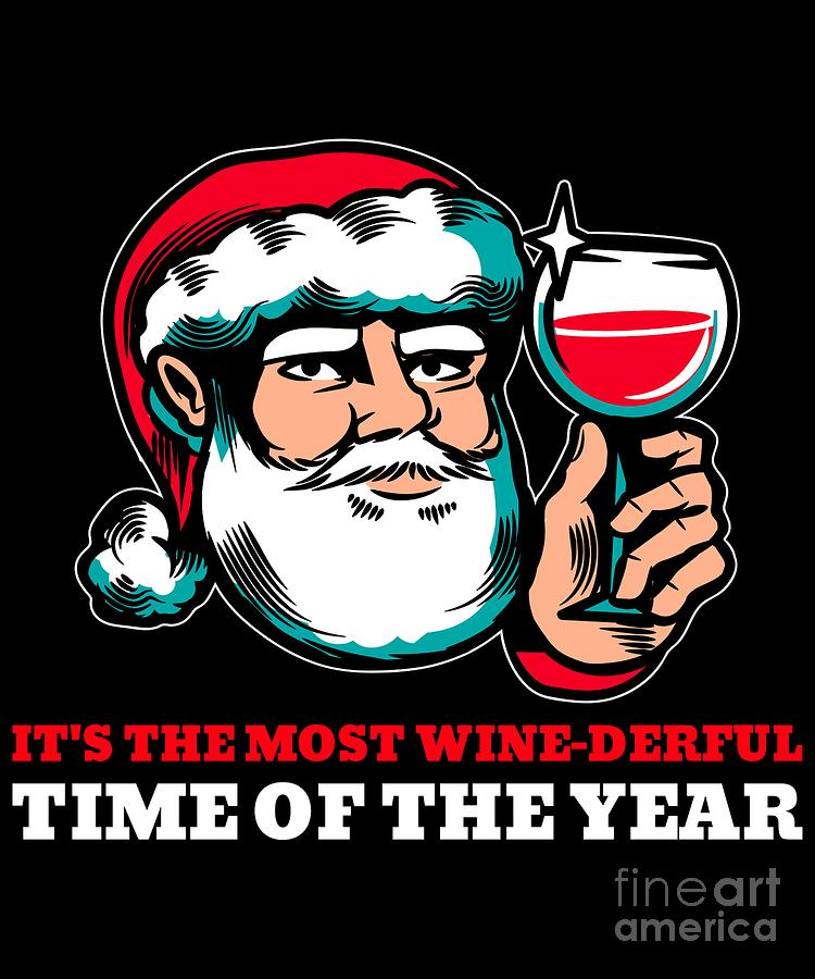 Most Wine Derful Time of the Year Funny Christmas Santa by Flippin Sweet Gear