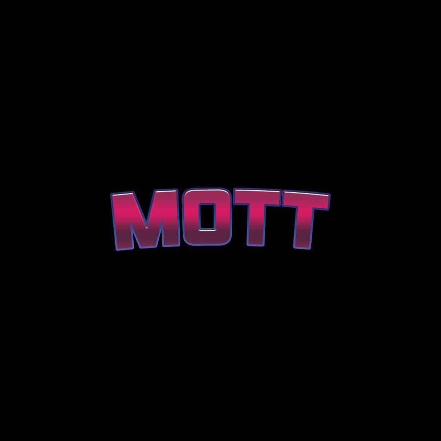 Mott Digital Art - Mott #Mott by TintoDesigns