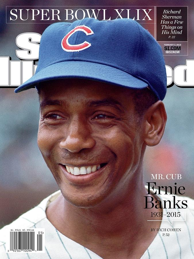 Mr. Cub Ernie Banks 1931 - 2015 Sports Illustrated Cover Photograph by Sports Illustrated