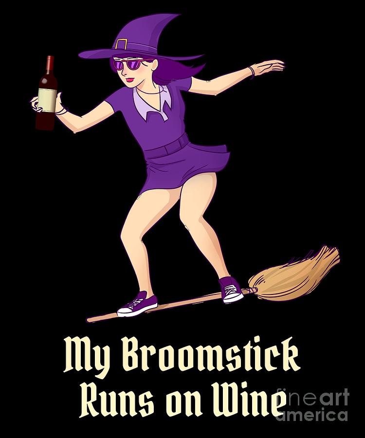 My Broomstick Runs on Wine Halloween Witch by Flippin Sweet Gear