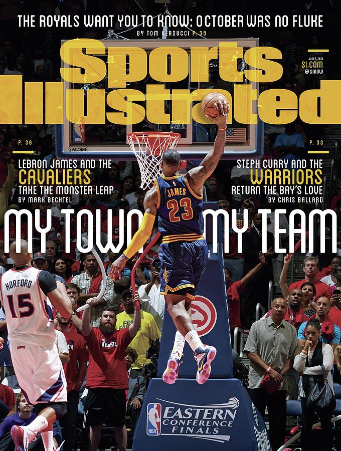 My Town, My Team LeBron James And The Cavaliers Take The Sports Illustrated Cover Photograph by Sports Illustrated