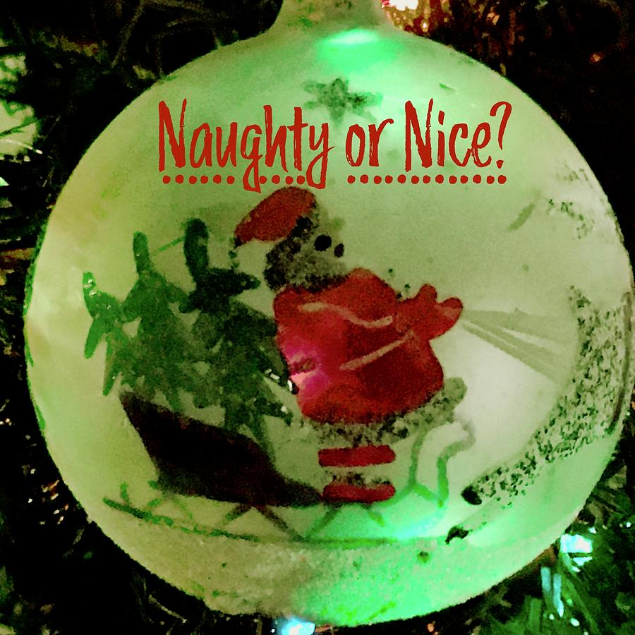 Naughty or Nice Old Santa Ornament by Debra Grace Addison