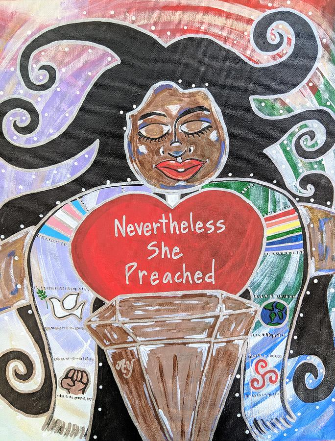 Holy Painting - Nevertheless She Preached by Angela Yarber