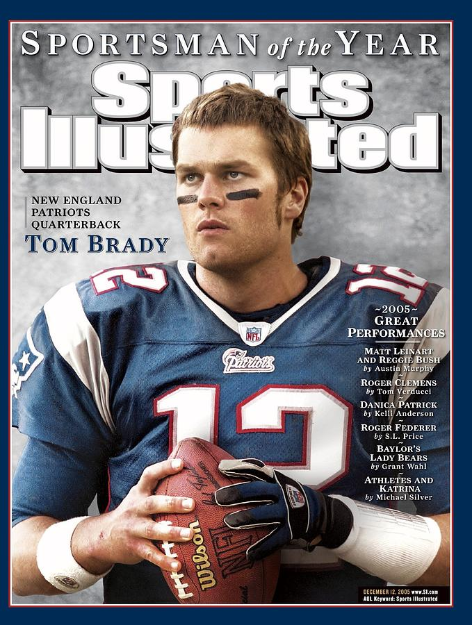 New England Patriots Qb Tom Brady, 2005 Sportsman Of The Sports Illustrated Cover Photograph by Sports Illustrated