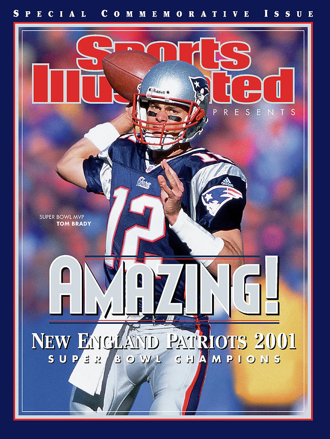 New England Patriots Photograph - New England Patriots Qb Tom Brady, Super Bowl Xxxvi Sports Illustrated Cover by Sports Illustrated