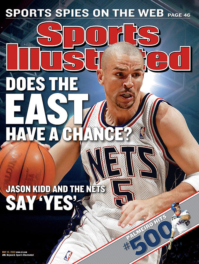 New Jersey Nets Jason Kidd, 2003 Nba Eastern Conference Sports Illustrated Cover Photograph by Sports Illustrated