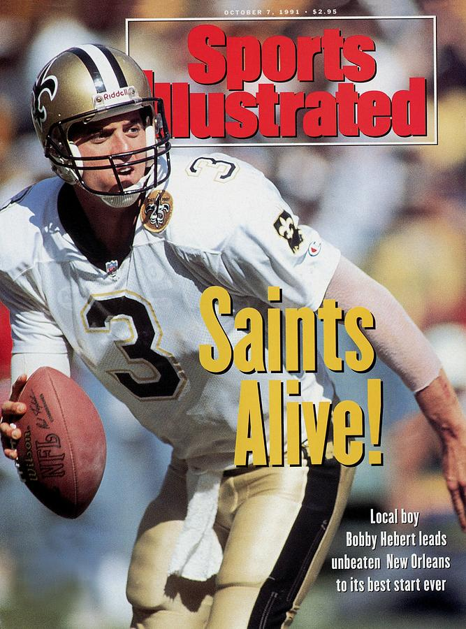 New Orleans Saints Qb Bobby Hebert... Sports Illustrated Cover Photograph by Sports Illustrated