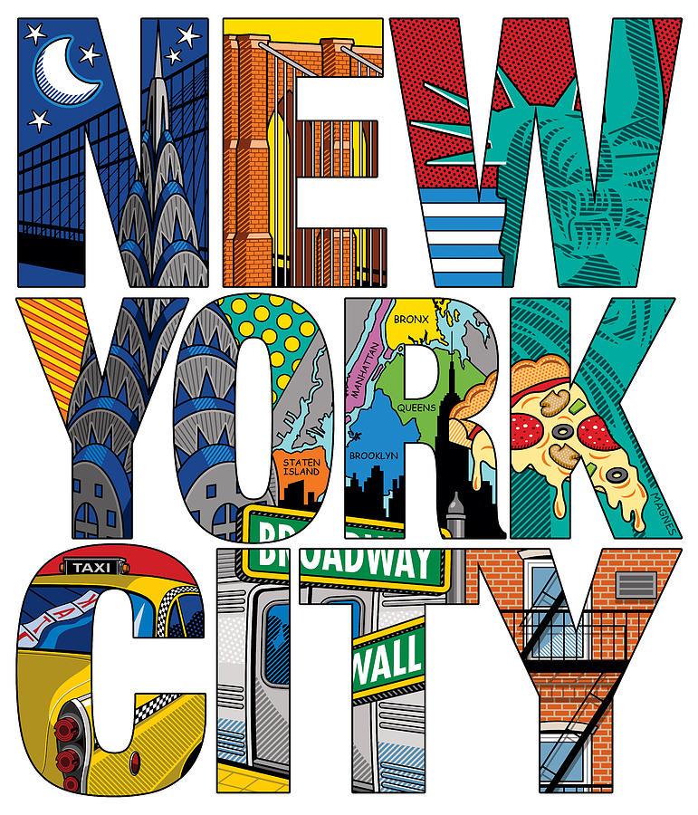 New York Digital Art - New York City Type by Ron Magnes