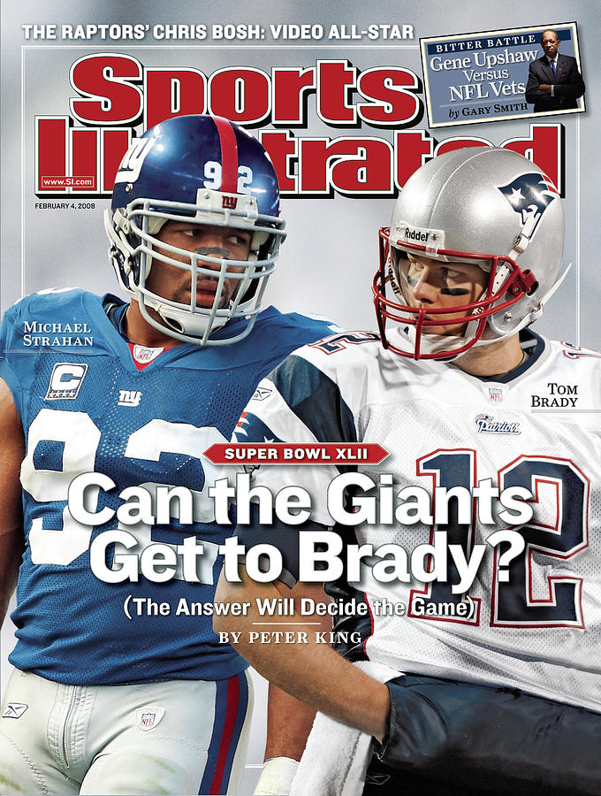 New York Giants Michael Strahan And New England Patriots Qb Sports Illustrated Cover Photograph by Sports Illustrated