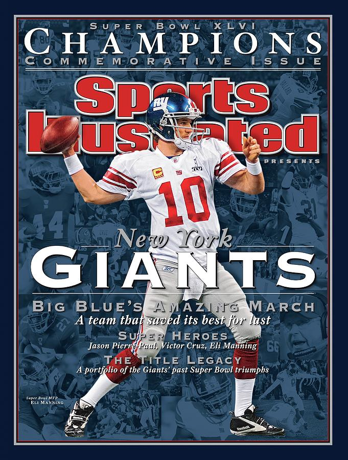 New York Giants Qb Eli Manning, Super Bowl Xlvi Champions Sports Illustrated Cover Photograph by Sports Illustrated