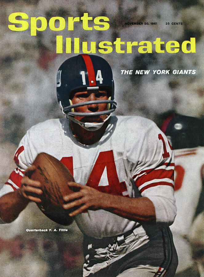 New York Giants Qb Y.a. Tittle... Sports Illustrated Cover Photograph by Sports Illustrated