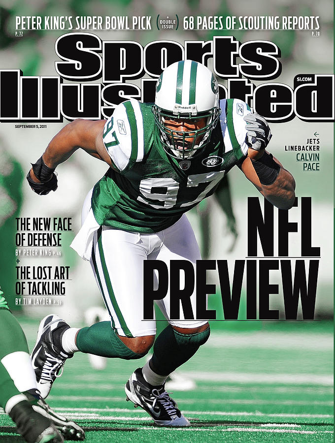 New York Jets Calvin Pace, 2011 Nfl Football Preview Issue Sports Illustrated Cover Photograph by Sports Illustrated