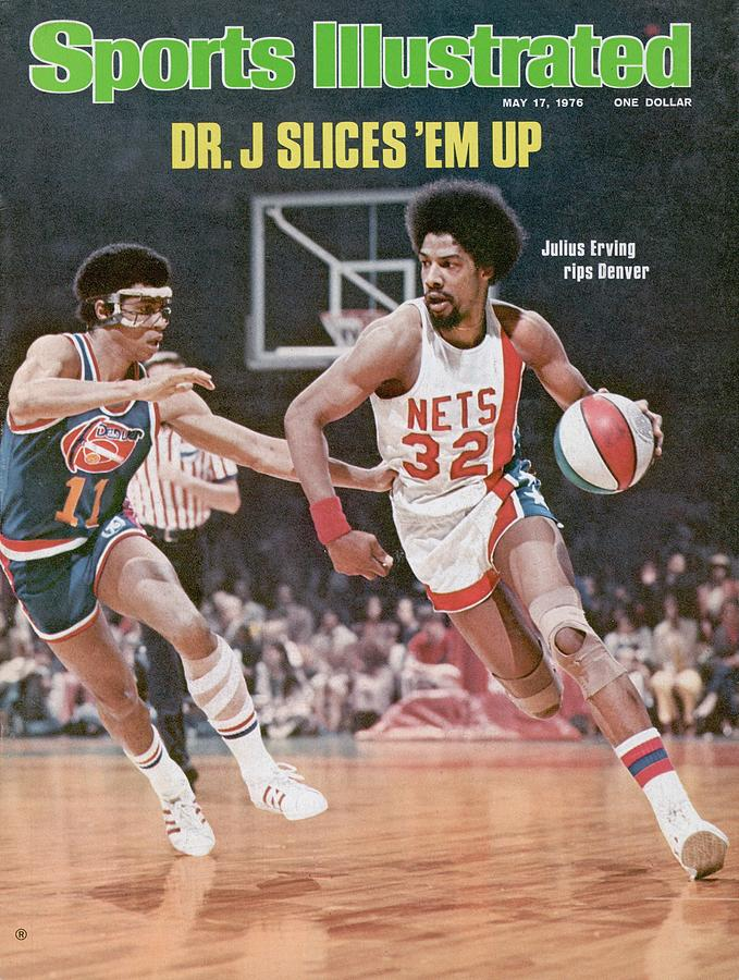 New York Nets Julius Erving, 1976 Aba Championship Sports Illustrated Cover Photograph by Sports Illustrated