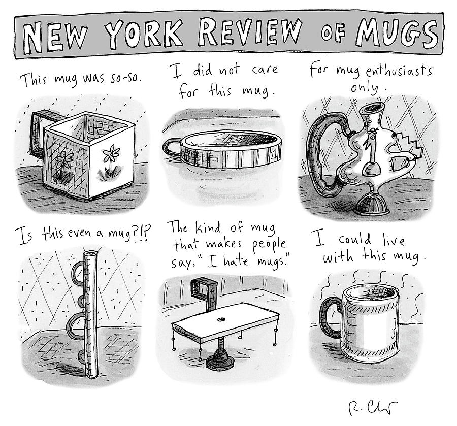 New York Review of Mugs Drawing by Roz Chast