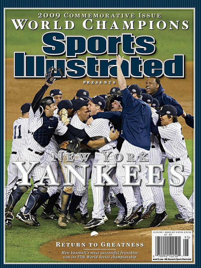 New York Yankees, 2009 World Series Sports Illustrated Cover Photograph by Sports Illustrated