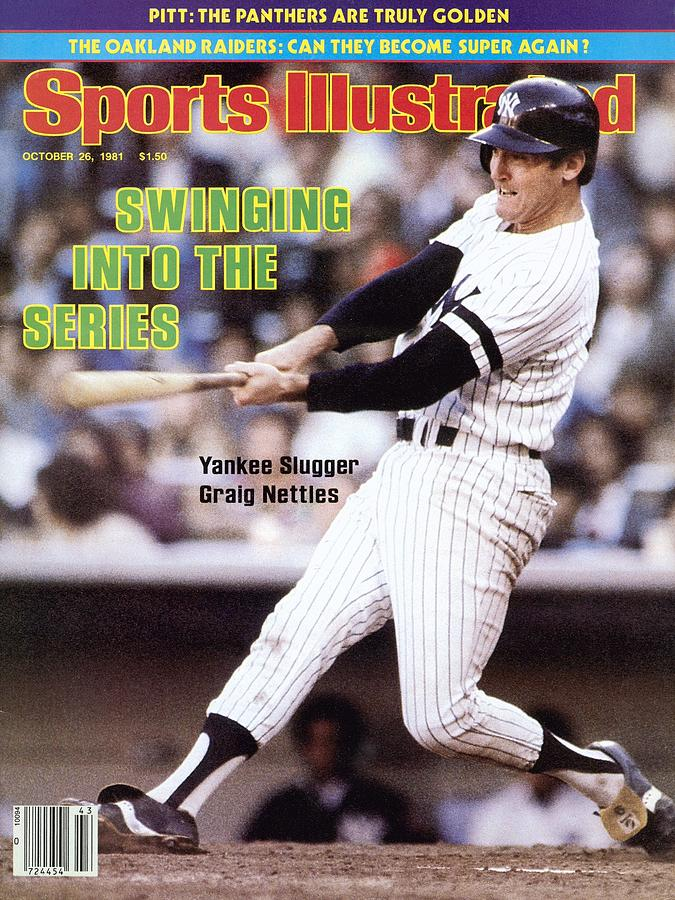 New York Yankees Graig Nettles, 1981 Al Championship Series Sports Illustrated Cover Photograph by Sports Illustrated