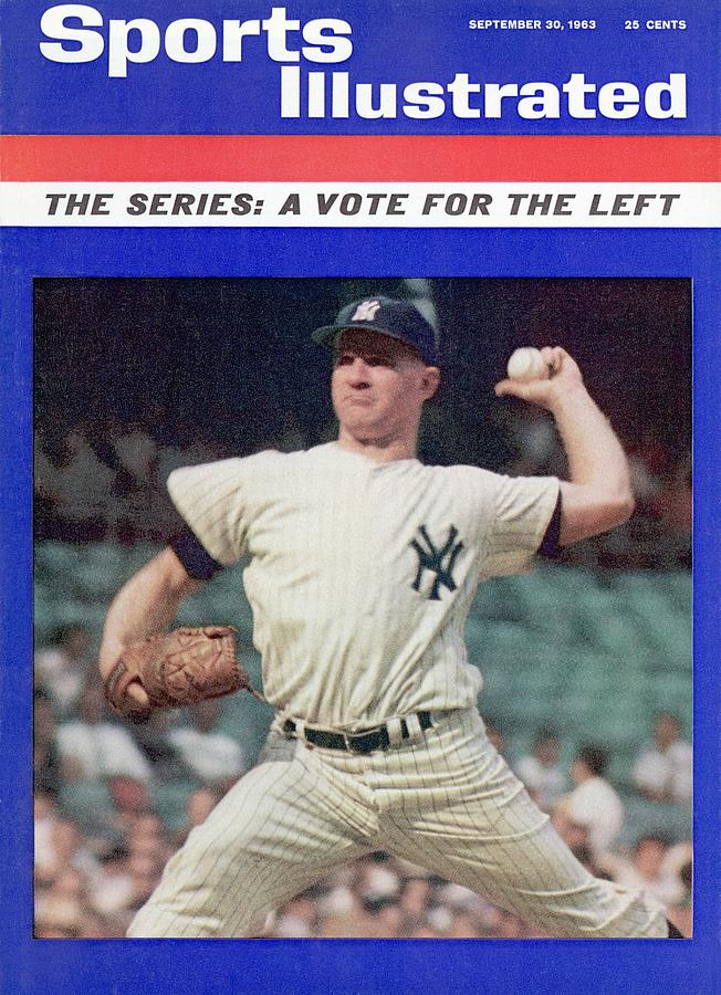 New York Yankees Whitey Ford... Sports Illustrated Cover Photograph by Sports Illustrated