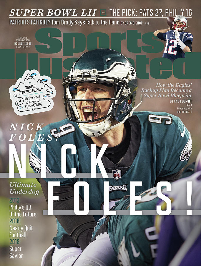 Nick Foles Nick Foles Sports Illustrated Cover Photograph by Sports Illustrated