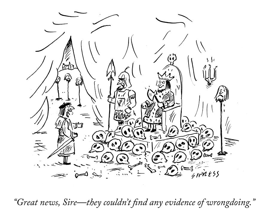 No Evidence Of Wrongdoing Drawing by David Sipress