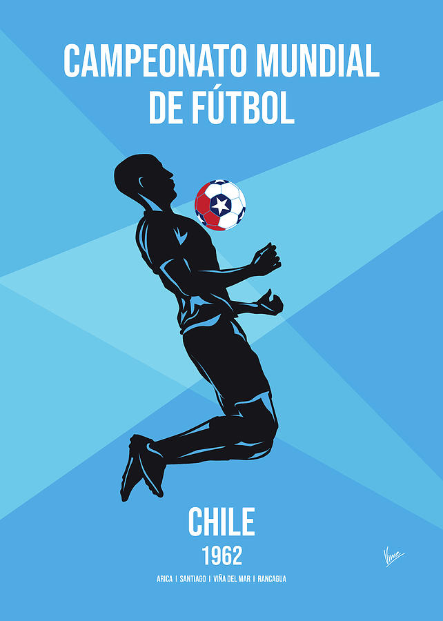 No07 My 1962 Chile Soccer World Cup poster by Chungkong Art