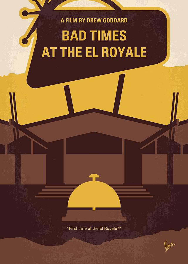 Bad Digital Art - No1044 My Bad Times At The El Royale Minimal Movie Poster by Chungkong Art