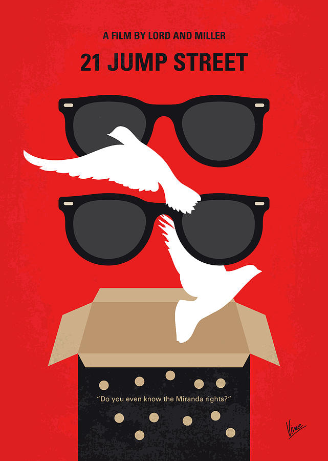 No1051 My 21 Jump Street minimal movie poster by Chungkong Art