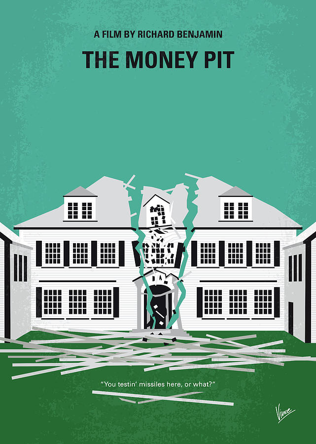 No1091 My The Money Pit minimal movie poster by Chungkong Art