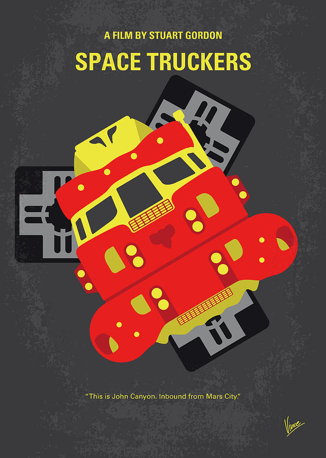 Space Digital Art - No1101 My Space Truckers Minimal Movie Poster by Chungkong Art