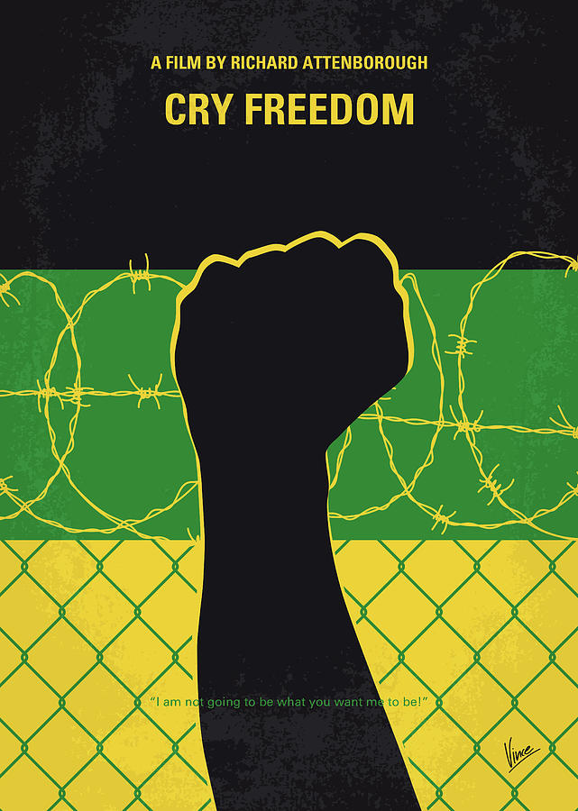 No1104 My Cry Freedom minimal movie poster by Chungkong Art