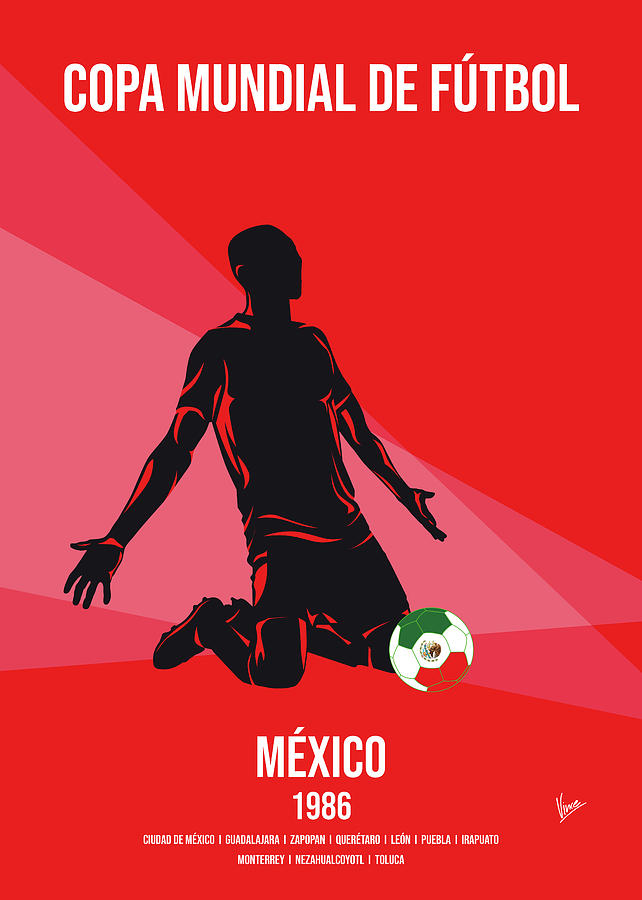 No13 My 1986 Mexico Soccer World Cup poster by Chungkong Art