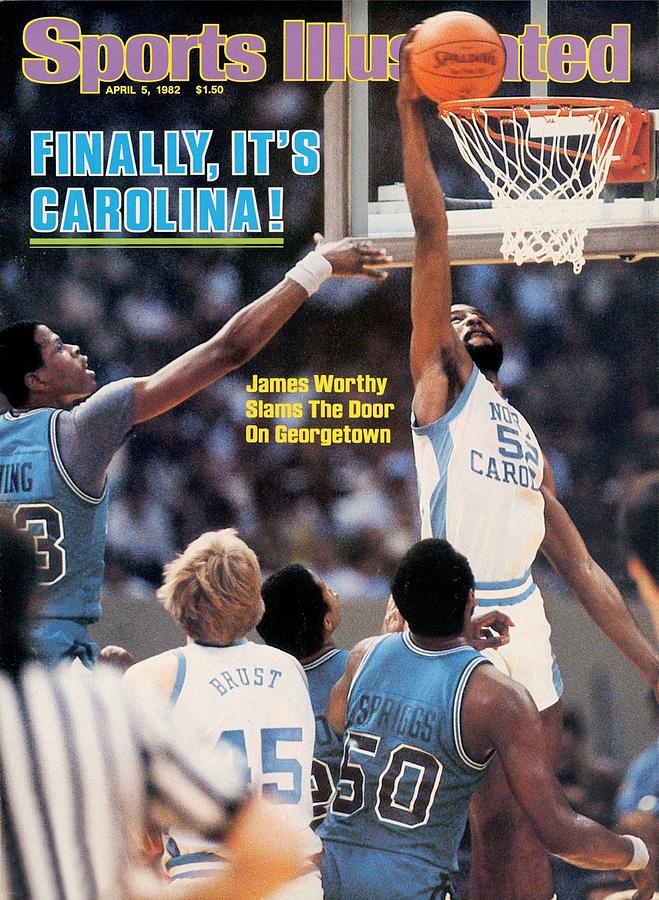 North Carolina James Worthy, 1982 Ncaa National Championship Sports Illustrated Cover Photograph by Sports Illustrated