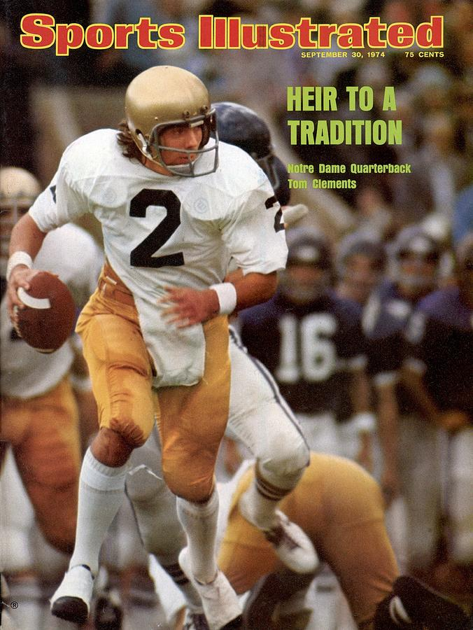 Notre Dame Qb Tom Clements... Sports Illustrated Cover Photograph by Sports Illustrated