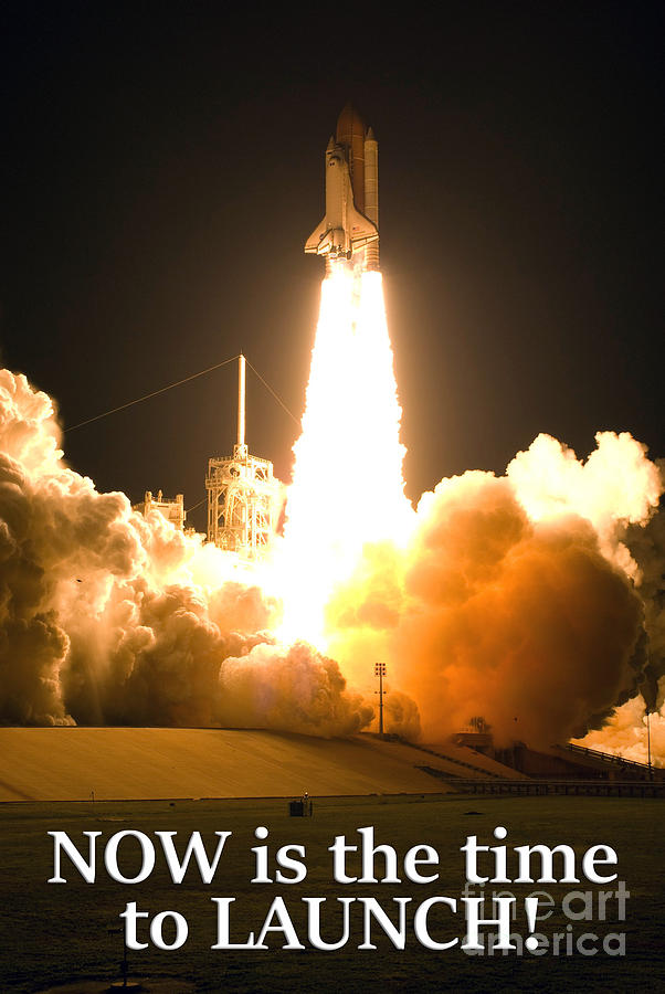 Space Shuttle Photograph - Now Is The Time To Launch by G Matthew Laughton