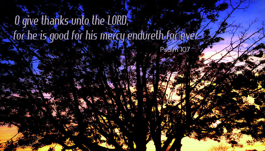 O give thanks unto the LORD by Morgan Carter