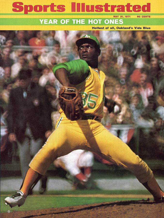 Oakland Athletics Vida Blue... Sports Illustrated Cover Photograph by Sports Illustrated